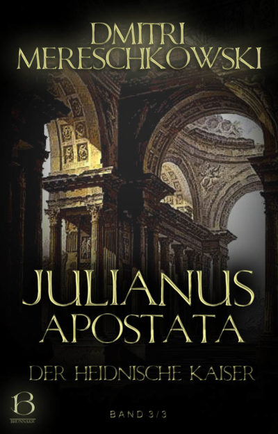 Julianus Apostata. Band 3