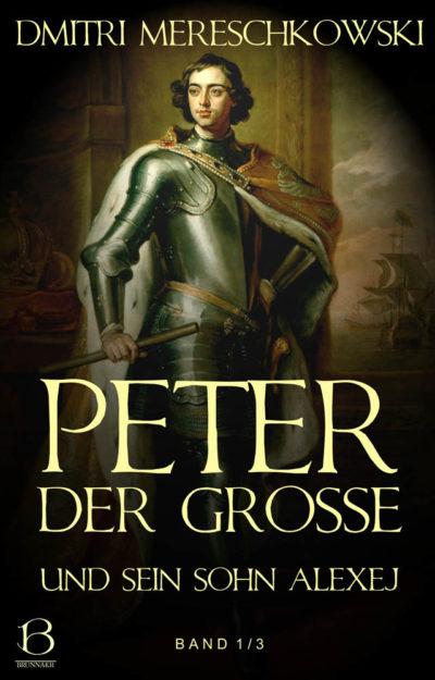 Peter der Große. Band 1