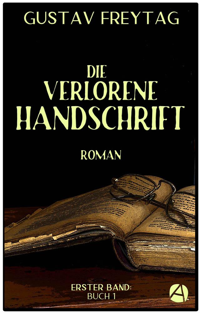 Die verlorene Handschrift. Band 1