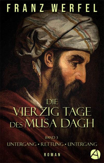Die vierzig Tage des Musa Dagh. Band 3