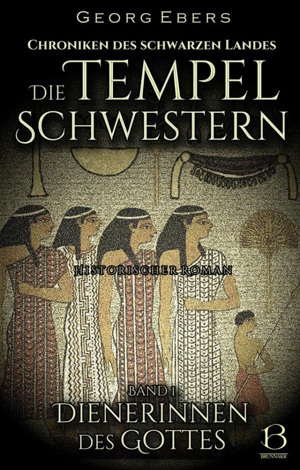 Die Tempelschwestern. Band 1