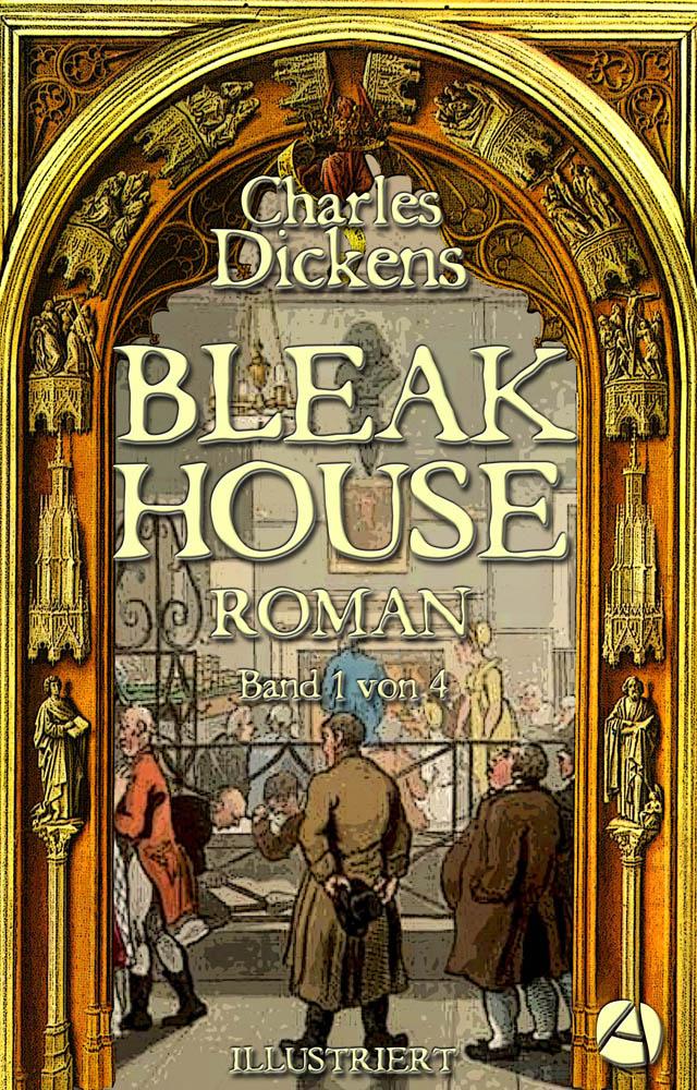 Bleak House. Band 1