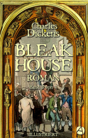 Bleak House. Band 3