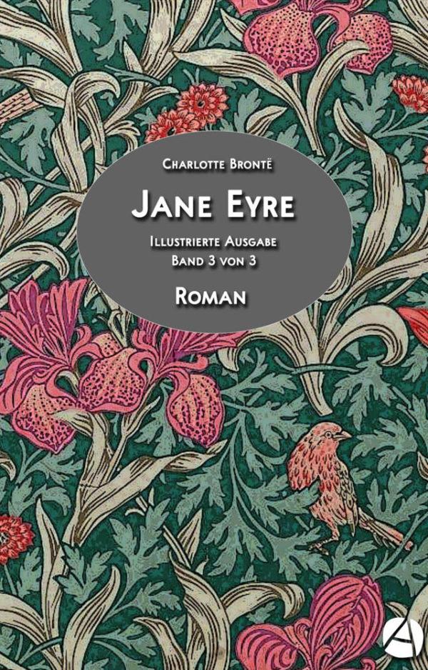 Jane Eyre. Band 3 von 3