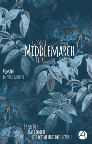 Middlemarch. Band 3